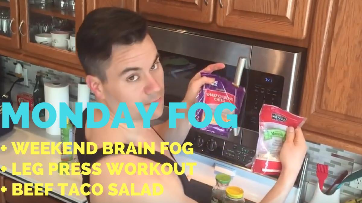 Sleep Pattern Fog + No Appetite + Leg Presses + Beef Taco Salad