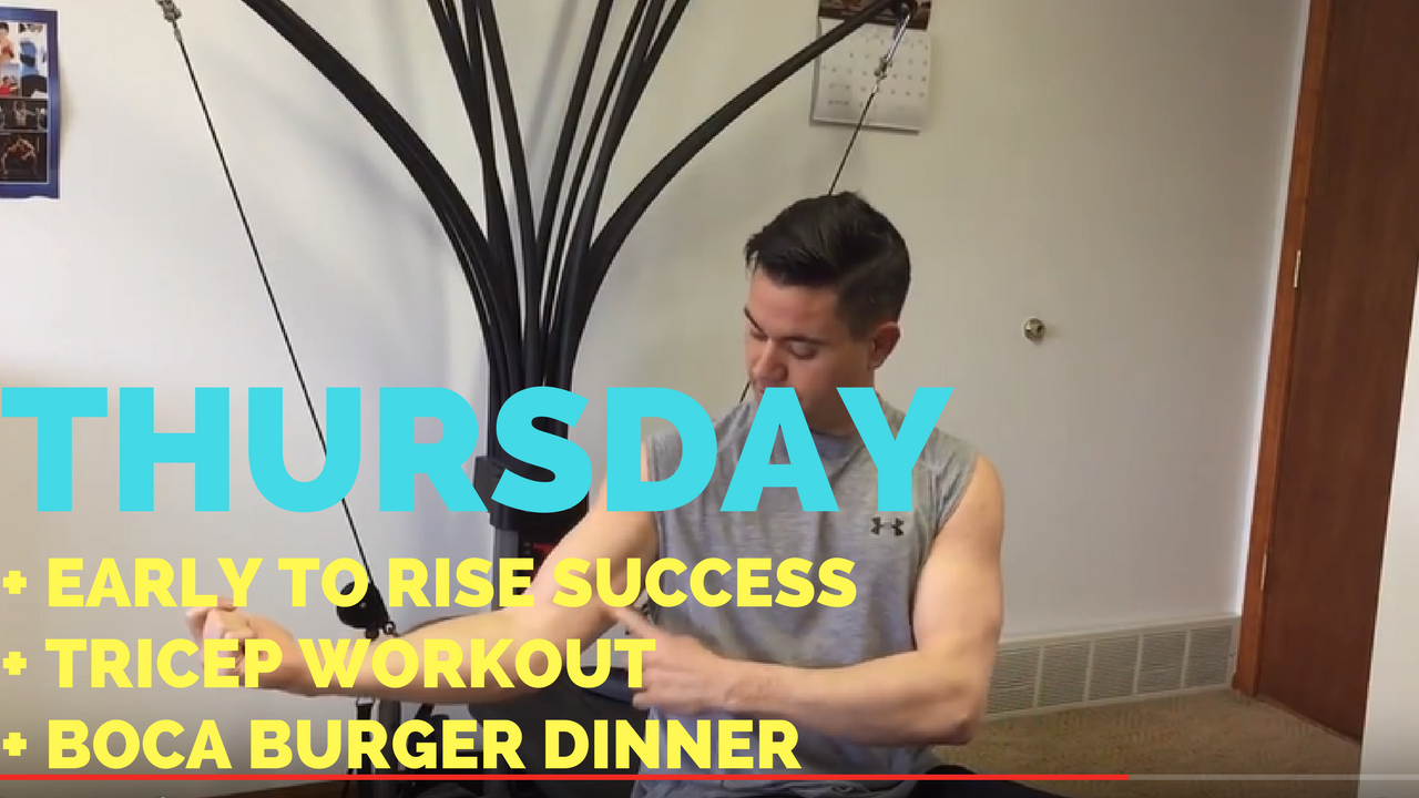 Up at 5 AM + Web Business + Tricep Extensions + Boca Burger Dinner