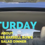 Nice Drive + Running Errands + Bent Over Barbell Rows + Chicken Salad Dinner – He and She Fitness