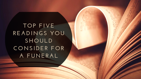 Top Five Readings You Should Consider For A Funeral
